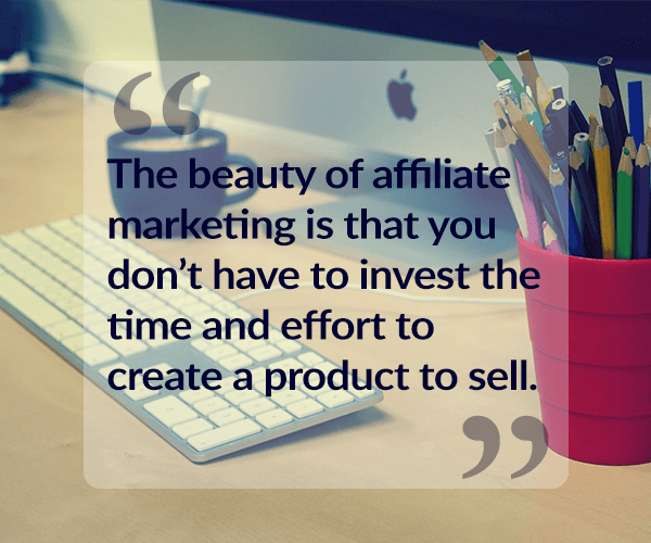 The Beauty of affiliate marketing