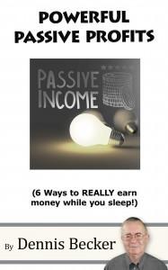 Powerful Passive Profits